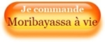 Je commande Moribayassa à vie