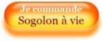 Je commande Sogolon à vie